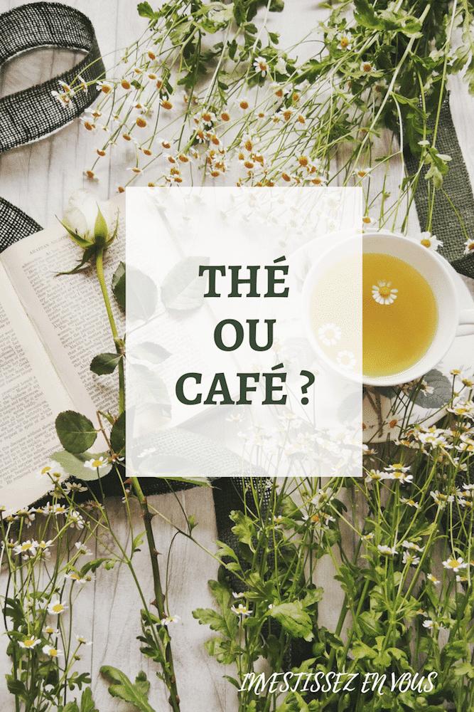 Faire un choix : Thé ou Café
