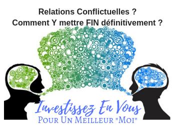 MARRE de ces Relations Conflictuelles qui vous Empoisonnent la Vie ?