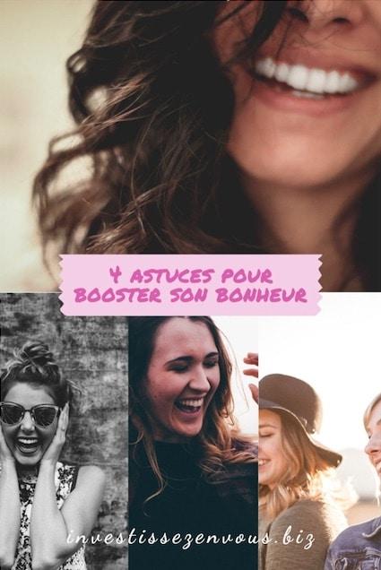 4 Astuces Pour Booster Son Bonheur