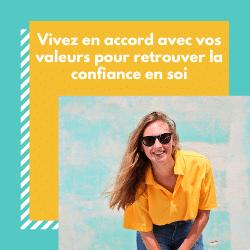 Read more about the article Vivre en accord avec ses valeurs : un moyen sûr pour retrouver confiance en soi
